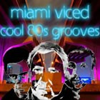 Miami Viced, live entertainment to hire at Alive Network Entertainment Agency