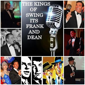 The Kings Of Swing, Frank Sinatra and Dean Martin Tribute